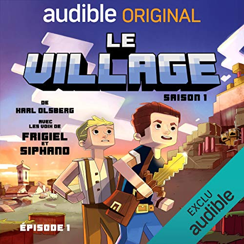 Le village - Saison 1. Le Pilote audiobook cover art
