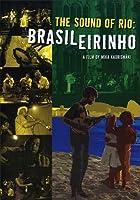 Sound of Rio: Brasileirinho [DVD] [Import]