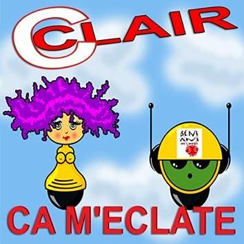 C'est Clair Ca M'eclate 2