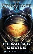 Heaven's Devils (StarCraft II Series) by Dietz, William C. (2013) Mass Market Paperback