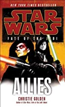 Allies: Star Wars (Fate of the Jedi) by Golden, Christie Reprint Edition [MassMarket(2011/4/26)]