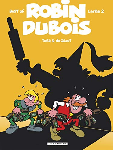 Best of Robin Dubois, Tome 2 :