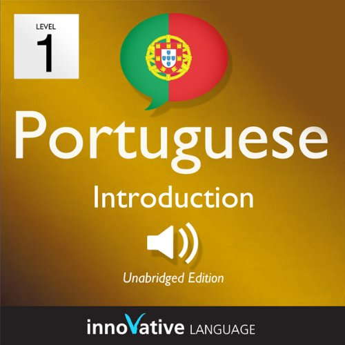 Learn Portuguese with Innovative Language's Proven Language System - Level 1: Introduction to Portuguese cover art