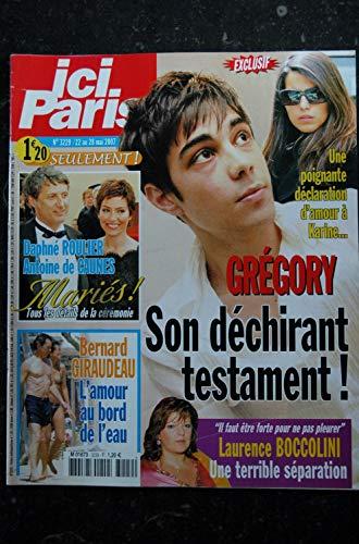 ICI PARIS 3229 mai 2007 Cover Gregory Lemarchal + 2 p. - Marie Trintignant - Nicoletta Giraudea Montiel