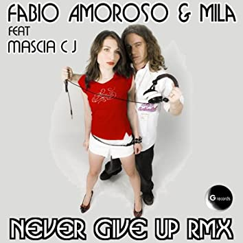 Never Give Up  Rmx (feat. Mascia CJ) [Jazzy & Lovely Remix]