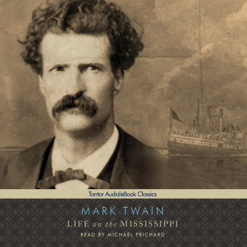 Life on the Mississippi [Tantor] audiobook cover art