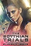 The Scythian Trials (Scythian Series)