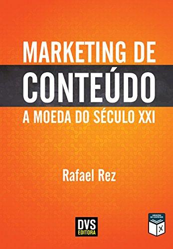 Marketing de Conteúdo: A Moeda do Século XXI