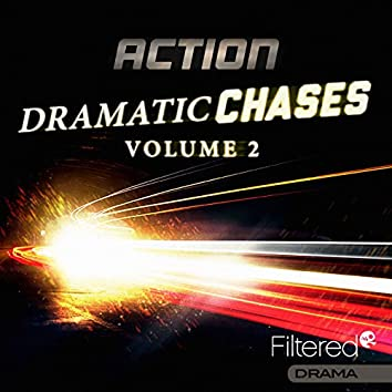 Dramatic Chases, Vol. 2
