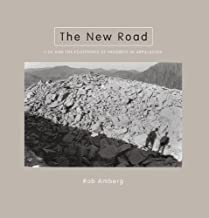 The New Road: I-26 and the Footprints of Progress in Appalachia (Center Books on the American South Ser.)