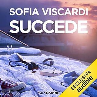 Succede                   Di:                                                                                                                                 Sofia Viscardi                               Letto da:                                                                                                                                 Chiara Leoncini                      Durata:  5 ore e 44 min     50 recensioni     Totali 3,7