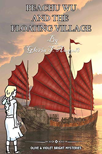 Peachy Wu and the Floating Village (Olive and Bright Mysteries Book 2) (English Edition)