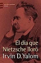 El día que Nietzsche lloró (Spanish Edition)