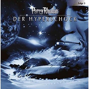 Folge 3: Der Hyperschock