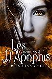 Les Gardiens d'Apophis - Renaissance