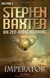 Stephen Baxter: Imperator
