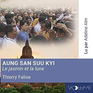 Aung San Suu Kyi     Le jasmin et la lune              De :                                                                                                                                 Thierry Falise,                                                                                        Marc Ducros,                                                                                        Pascal Veyssi                               Lu par :                                                                                                                                 Adeline Alm                      Durée : 8 h et 47 min     2 notations     Global 2,5