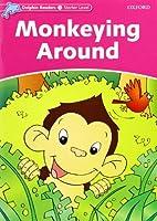 Monkeying Around (Dolphin Readers, Starter Level)