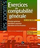 Exercices de comptabilité générale - Principes généraux Opérations courantes Opérations de fin d'exercice