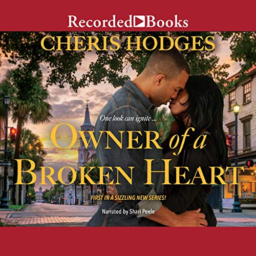 Owner of a Broken Heart: Richardson Sisters, Book 1