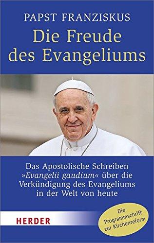 Die Freude des Evangeliums: Das Apostolische Schreiben