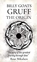 Billy Goats Gruff: The Origin