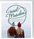 Inselmaschen: 30 spannende Strickanleitungen im nordischen Stil für moderne Mützen,...
