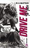 Drive Me To Love - Par l'auteur New-Adult de la série à succès Be Mine