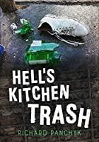 Hell's Kitchen Trash (America Through Time)