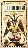 Il libro rosso. Magismo, scienze occulte e filosofia ermetica