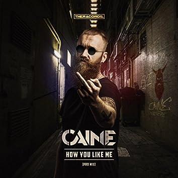 How You Like Me (Pro Mix)