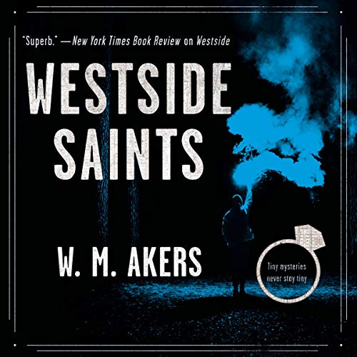 Westside Saints Audiobook By W.M. Akers cover art