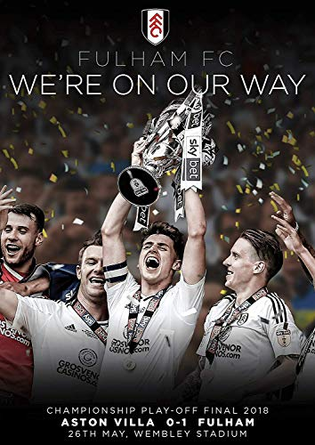 Fulham FC: We're On Our Way - Championship Play-off Final 2018 [DVD]