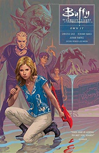 Buffy Season Ten Volume 6: Own It (Buffy the Vampire Slayer: Season 10)