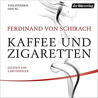 Kaffee und Zigaretten                   By:                                                                                                                                 Ferdinand von Schirach                               Narrated by:                                                                                                                                 Lars Eidinger                      Length: 3 hrs and 35 mins     1 rating     Overall 5.0