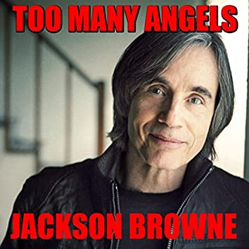 Too Many Angels