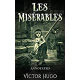 Les Misérables by Victor Hugo: (Annotated) (English Edition)