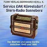 Service EAK Köppelsdorf /Stern-Radio Sonneberg - CD: Die kompletten Schaltungs- und Serviceunterlagen dieses bedeutenden DDR-Herstellers