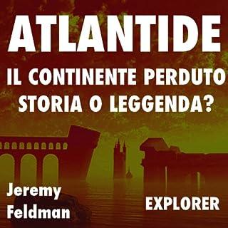 Atlantide, il continente perduto: storia o leggenda? copertina