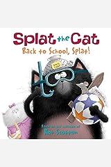 Splat the Cat: Back to School, Splat! Kindle Edition