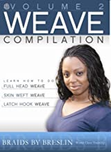 Weave Compilation: 2 by Marquetta A. Breslin