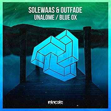 Unalome / Blue Ox