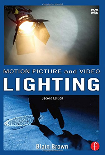 Grammar of the Shot, Motion Picture and Video Lighting, and Cinematography Bundle: Motion Picture and Video Lighting...