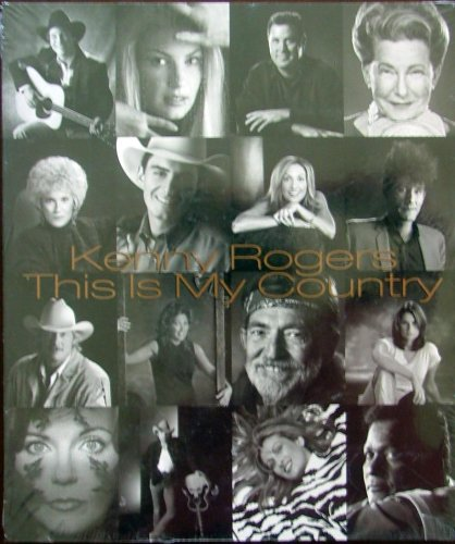 Kenny Rogers - This Is My Country (58 Stunning Portraits of Country Musics Heart & Soul)