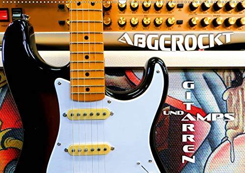 Gitarren und Amps - abgerockt (Wandkalender 2021 DIN A2 quer)