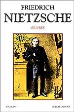 Oeuvres - Tome 1 (01) de Friedrich NIETZSCHE