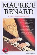 Romans et contes fantastiques de Maurice Renard