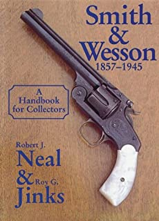 Smith and Wesson 1857-1945