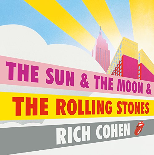 The Sun, the Moon and the Rolling Stones audiobook cover art
