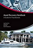 Asset Recovery Handbook: A Guide for Practitioners (StAR Initiative)
